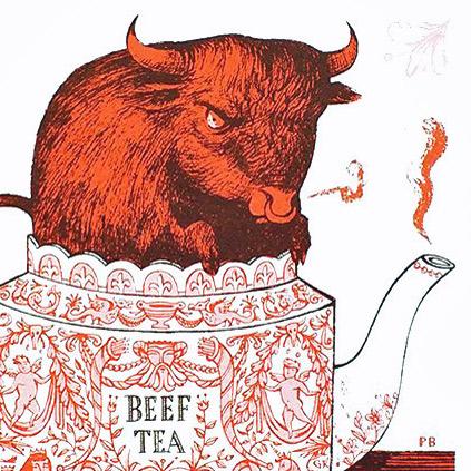 Paul Bommer Beef Tea Print