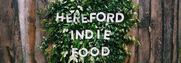 The Hereford Indie Food Festival