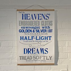Tilley Letterpress Cloths of Heaven Poster Tinsmiths
