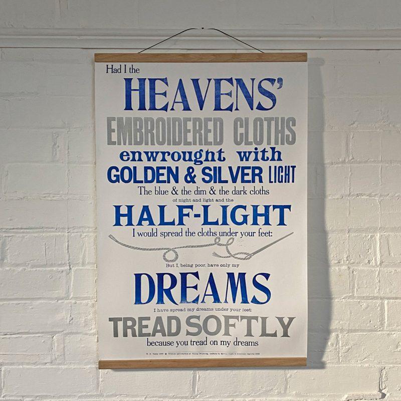 Tilley Letterpress Cloths of Heaven Poster Tinsmiths