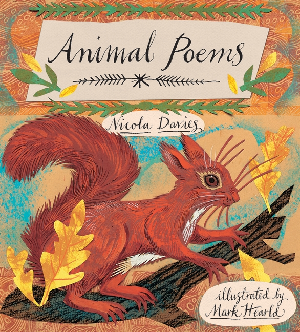 Animal Poems - Nicola Davies & Mark Hearld