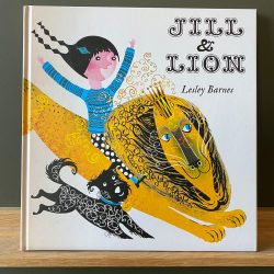 Jill and Lion by Lesley Barnes