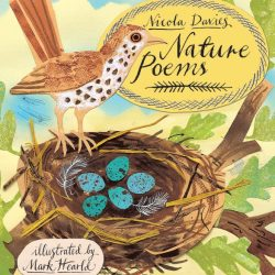 Nature Poems - Nicola Davies & Mark Hearld
