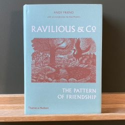 Ravilious & Co - The Pattern of Friendship by Andy Friend