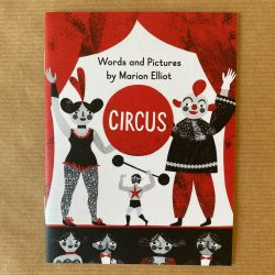 Circus by Marion Elliot