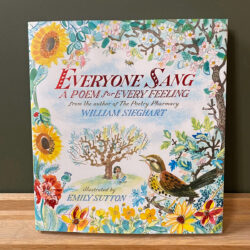 Everyone Sang: A Poem for Every Feeling by William Sieghart